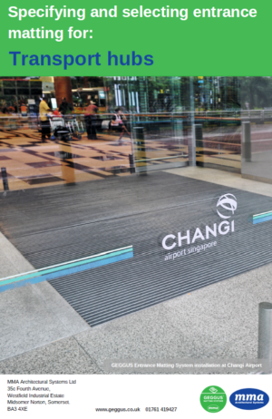 Specifying and Selecting Entrance Matting for Transport Hubs
